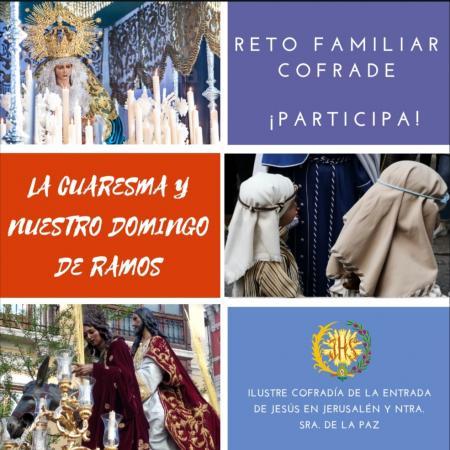 Cofradía Borriquilla Granada: RETO FAMILIAR COFRADE: LA CUARESMA Y NUESTRO DOMINGO DE RAMOS