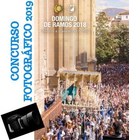 Cofradía Borriquilla Granada: FALLO DEL I CONCURSO FOTOGRÁFICO DEL CARTEL DE LA COFRADÍA DE ENTRADA DE JESÚS EN JERUSALEN Y NTRA. SRA. DE LA PAZ 2019