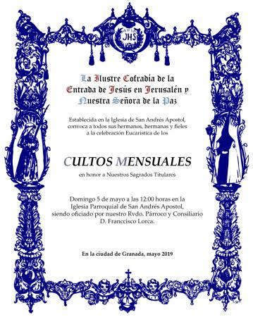 Cofradía Borriquilla Granada: CULTOS MENSUALES EN HONOR A NUESTROS SAGRADOS TITULARES - MAYO