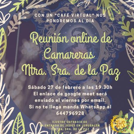 Cofradía Borriquilla Granada: REUNIÓN ONLINE DE CAMARERAS DE NTRA. SRA DE LA PAZ